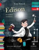 Edison. O wielkim wynalazcy