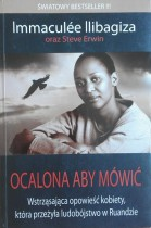 Ocalona aby mówić. Jak odkryłam Boga pośród ruandyjskiej rzezi