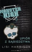 Monster High 2. Upiór z sąsiedztwa